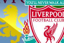 Aston Villa e Liverpool